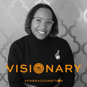 How I #EmbraceAmbition in Life and Business