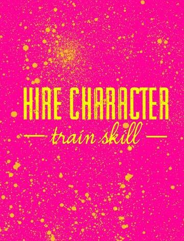 Hire the Person, Not the Skills