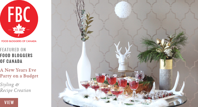 Featured Work // How to Throw a New Years Eve Party on a Budget | Food Bloggers of Canada // JustineCelina.com