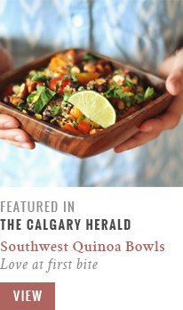 Feature // Vegan Southwest Quinoa Bowls | Love at First Bite | Calgary Herald Gastropost // JustineCelina.com