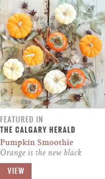 Feature // Spicy Pumpkin Persimmon Smoothie | Orange is the New Black | Calgary Herald Gastropost // JustineCelina.comJustineCelina.comJustineCelina.com
