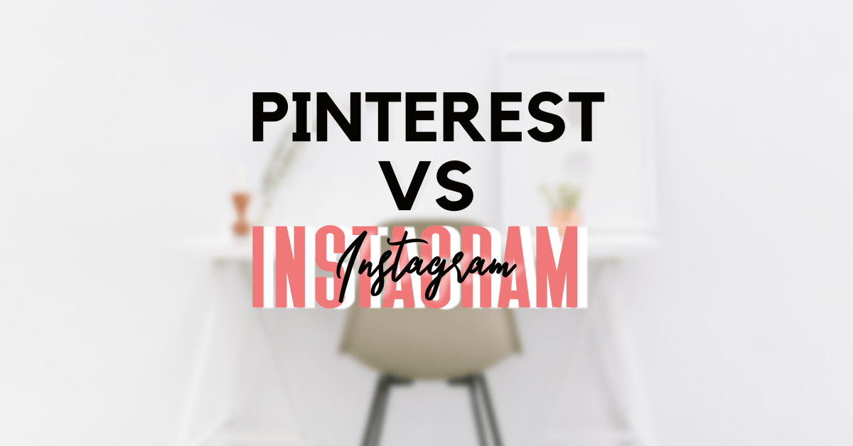 Why I prioritize Pinterest over Instagram