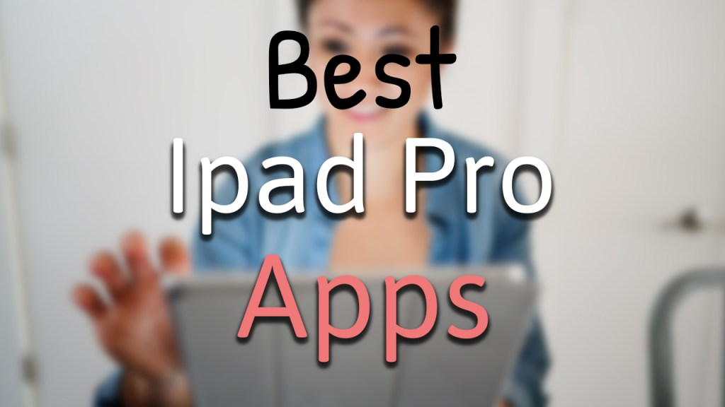 10 best ipad pro apps