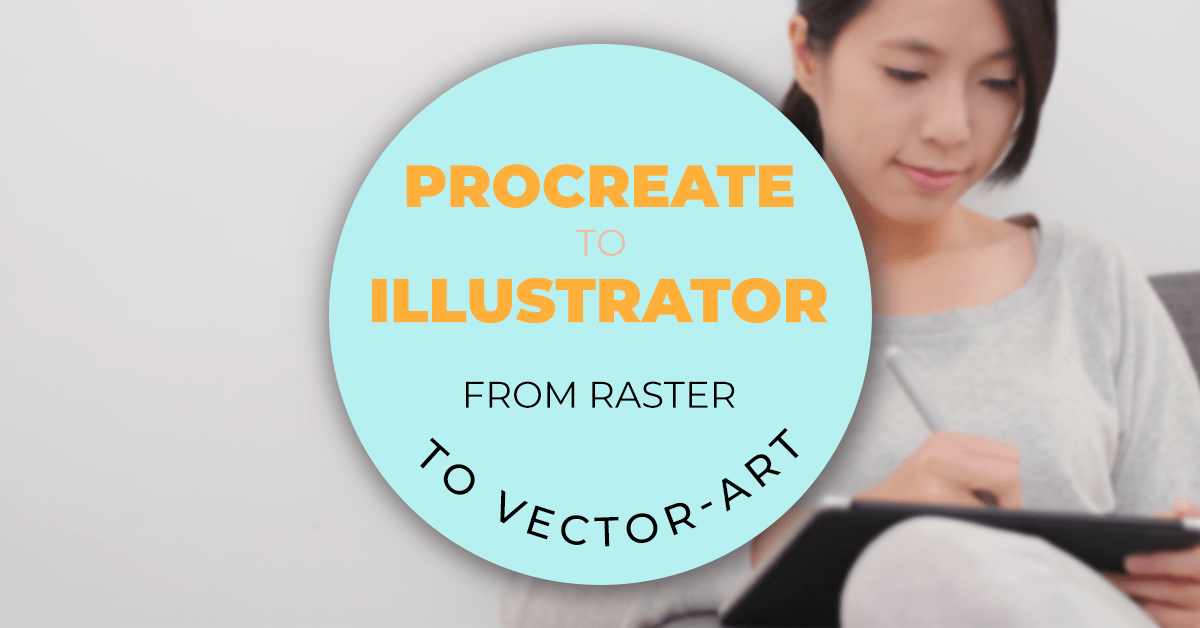how to vectorize your procreate drawing in illustrator