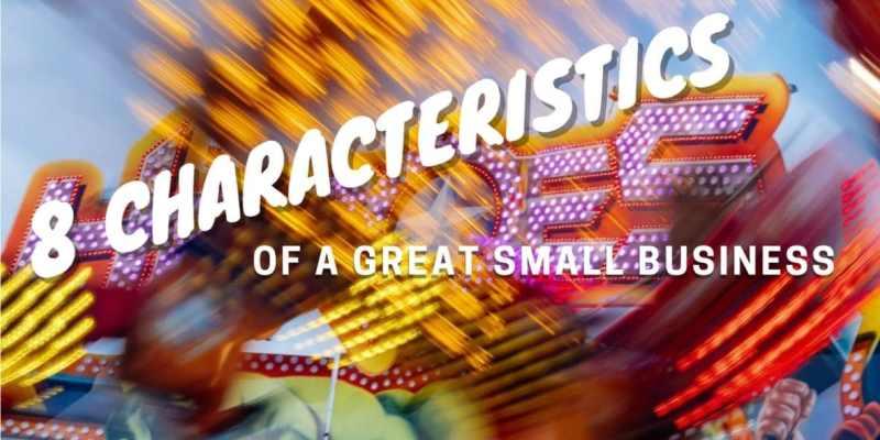 8-Characteristics-Great-Small-Business