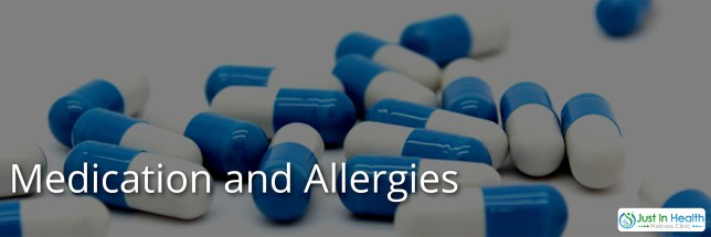 Medication and Allergies