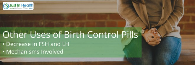 Uses Of Birth Control Pills