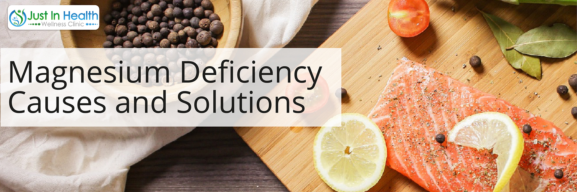 Magnesium Deficiency Causes and Solutions