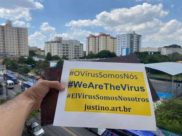 Ação #OVírusSomosNós: Marco Zero  #WeAreTheVirus action: Ground Zero –  Acción # ElVirusSomosNosotros: Marco Zero