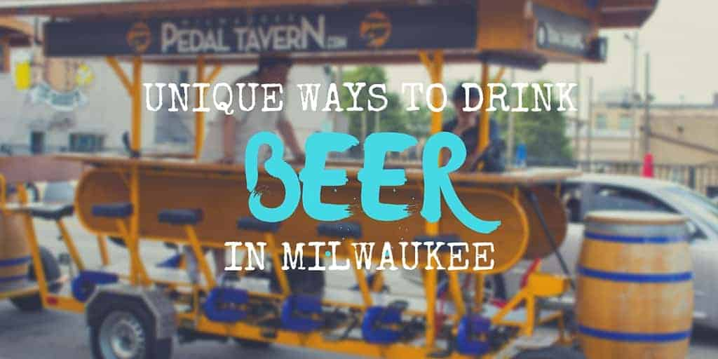 Unique Ways to Drink Beer in Milwaukee