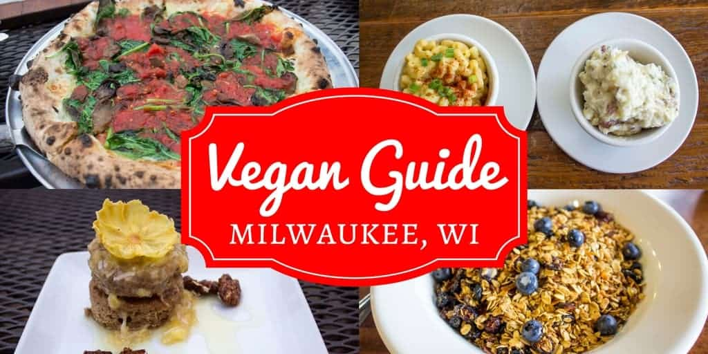Vegan Guide to Milwaukee Wisconsin