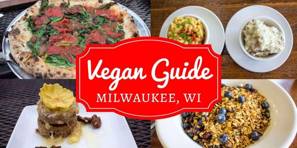 Vegan Guide to Milwaukee Wisconsin