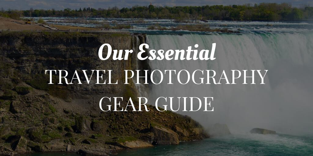 Our Essential Travel Photography Gear Guide