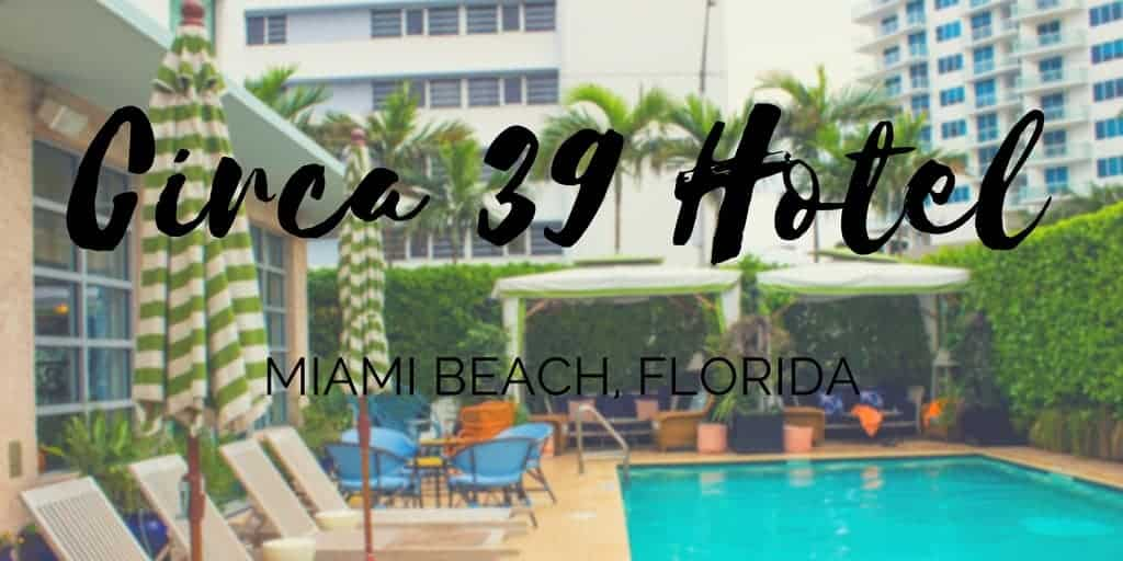 Review: Circa 39 Boutique Hotel Miami Beach