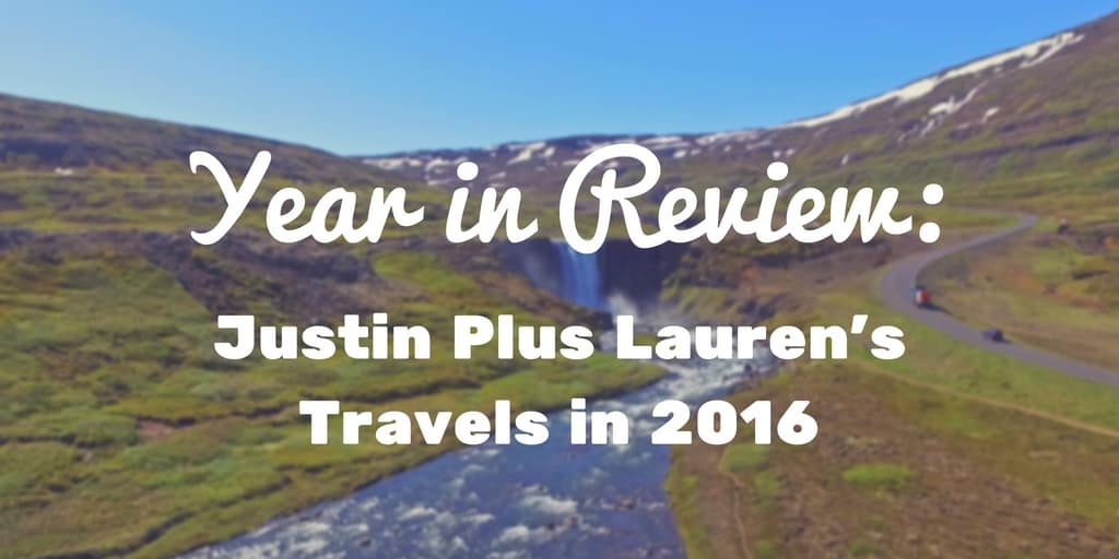 Year in Review: Our Travels in 2016
