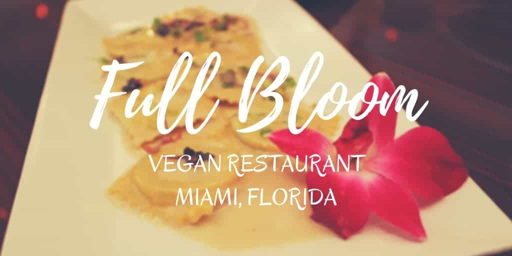 Full Bloom Miami Vegan Restaurant