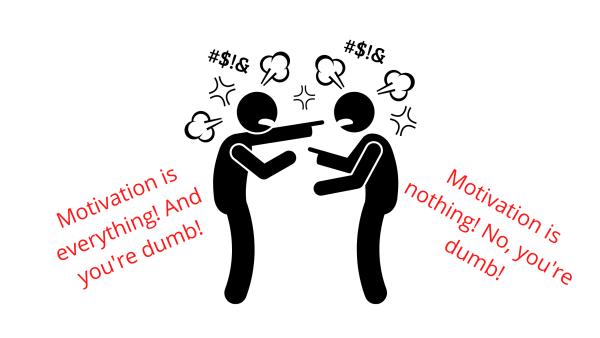 Motivation arguement