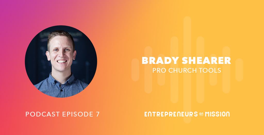 Pro Church Tools: Brady Shearer