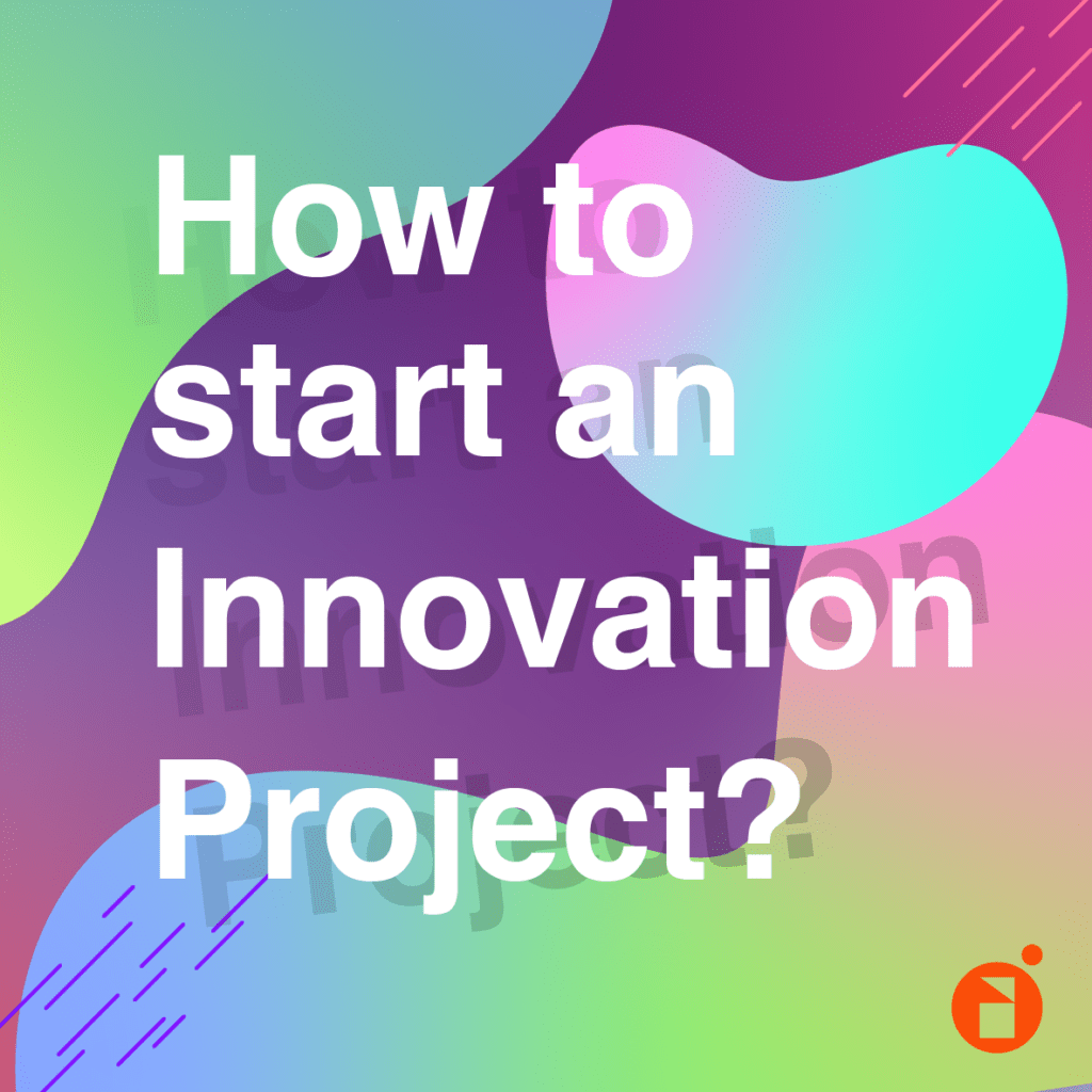how to start an innovation project