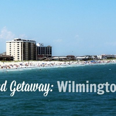 Weekend Getaway: Wilmington, NC