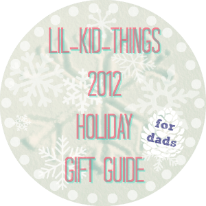 Gift Guide for Dads 2012