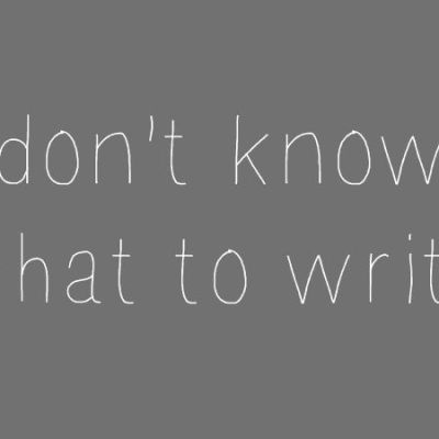 I don't know what to write