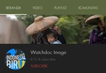Fix! WatchDoc Adalah Channel Youtube Terbaik di Indonesia