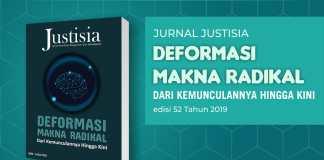"""Jurnal Justisia Edisi 52: """"Deformasi Makna Radikal"""""""