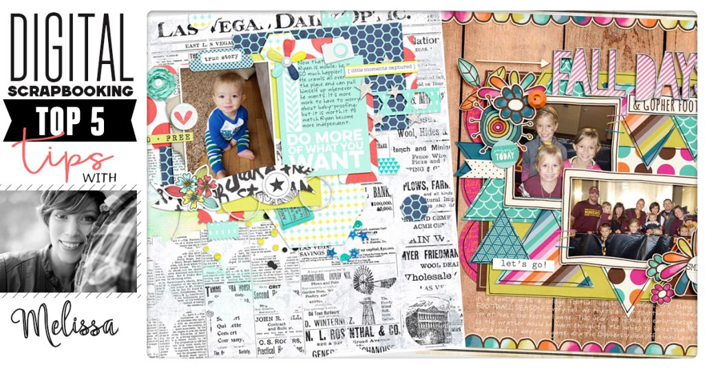 digital scrapbooking tips top 5 melissa