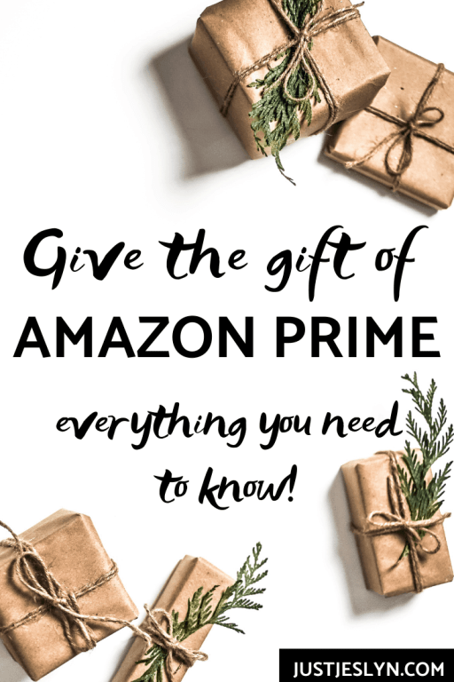 Give the gift of Amazon Prime | justjeslyn.com