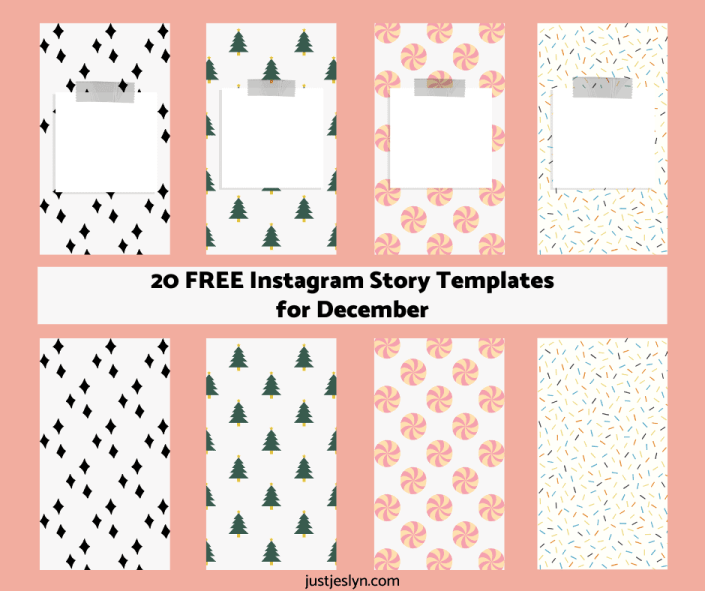 FREE Instagram Story Templates for December | justjeslyn.com
