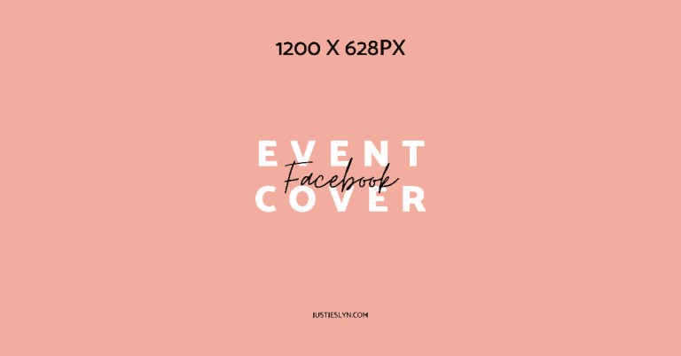 Facebook Cover Photo Size & More: Your Ultimate Sizing Guide | Facebook Event Cover Size | Just Jes Lyn