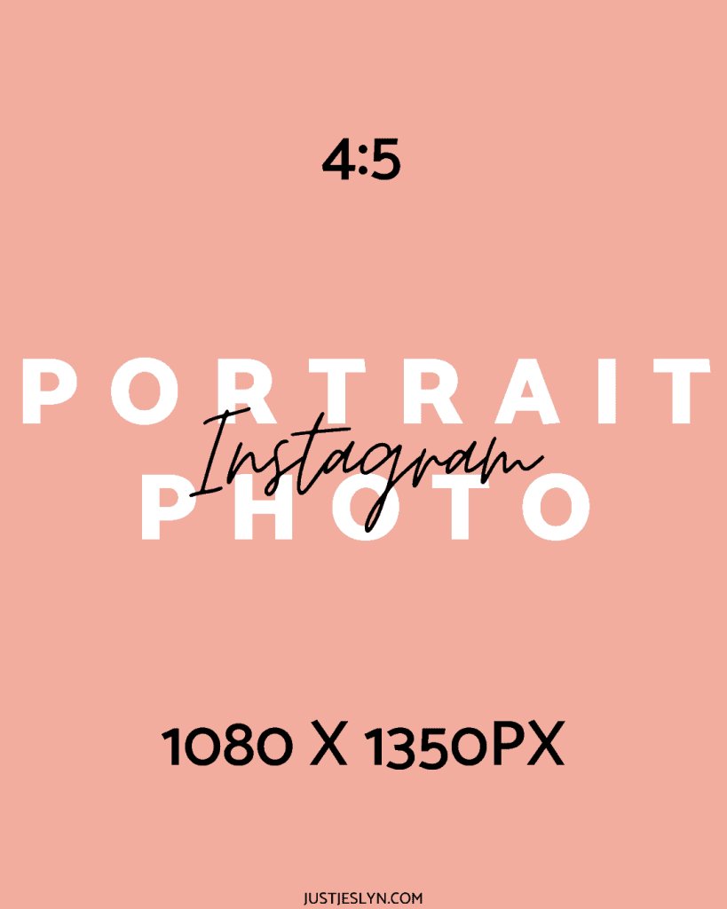 Instagram Post Size: How to Create Perfect Photos for Instagram | Portrait Photo | Just Jes Lyn