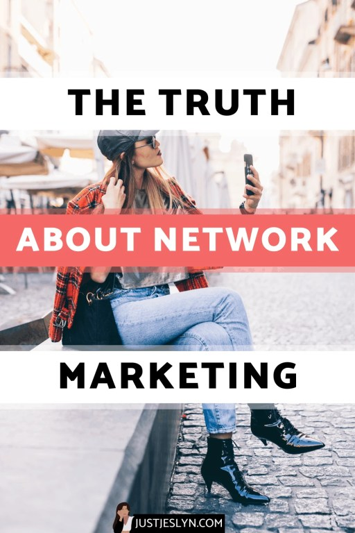 The Truth About Network Marketing: 8 Reasons you SHOULD Join an MLM | Just Jes Lyn