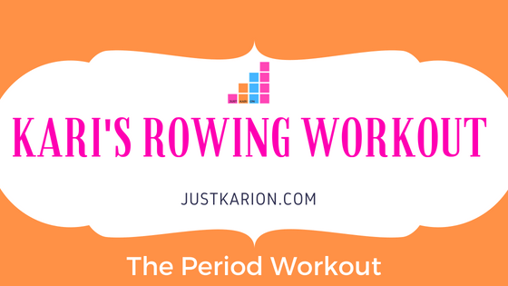 The Period Workout - Rowing Workout