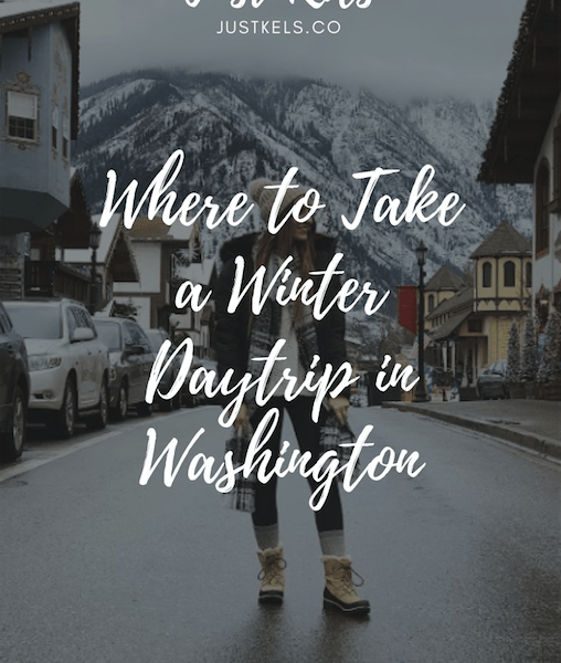 Where to Take a Winter Daytrip in Washington