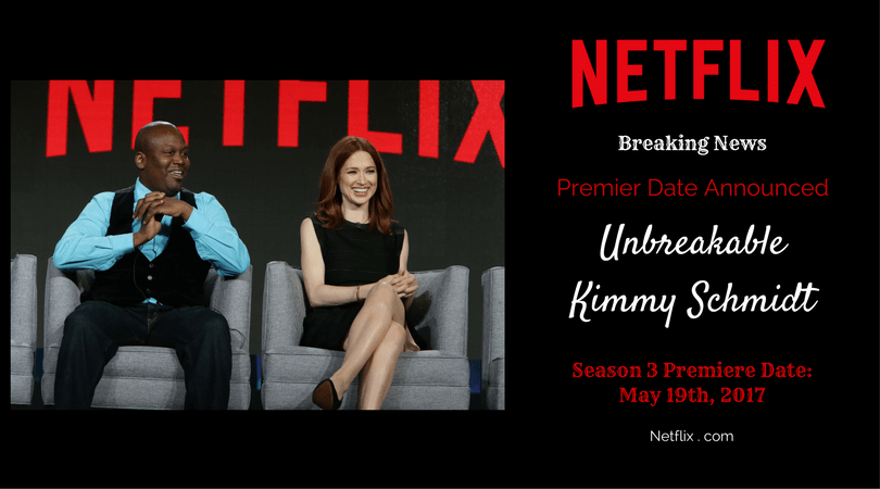 Unbreakable Kimmy Schmidt premieres May 19th