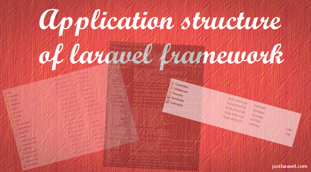 Application Structure in Laravel