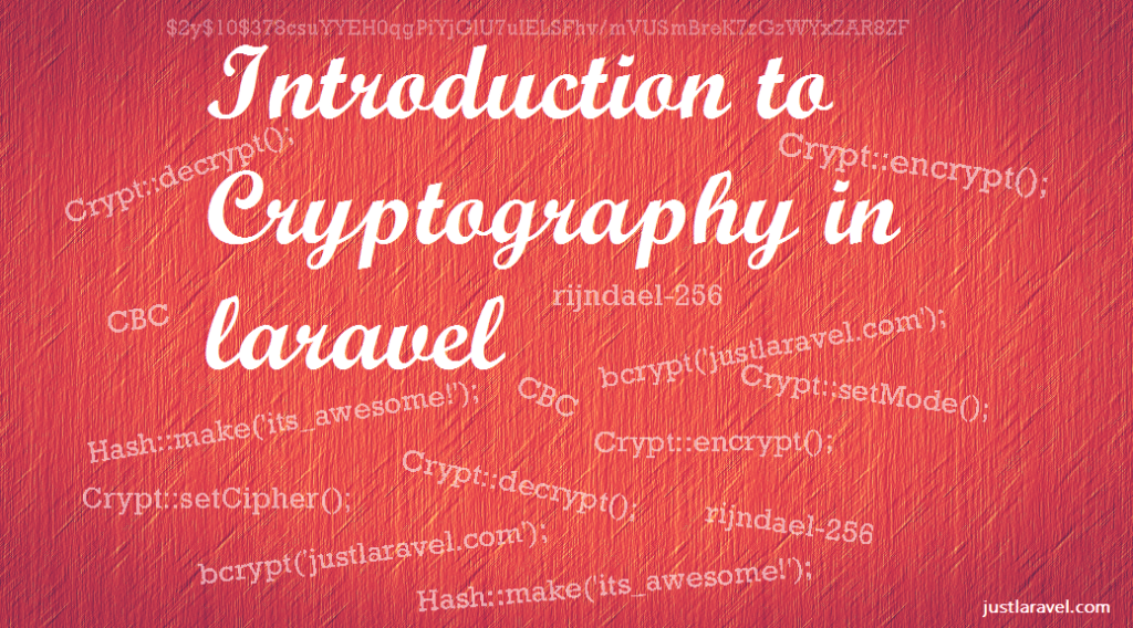 How to use encryption, decryption, hashing (cryptography) in laravel