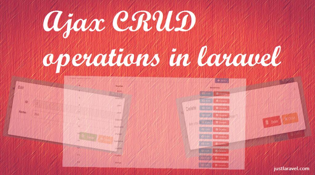 Ajax CRUD operations in laravel