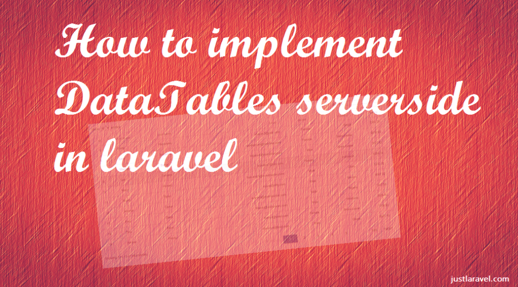 How to implement DataTables server-side in laravel