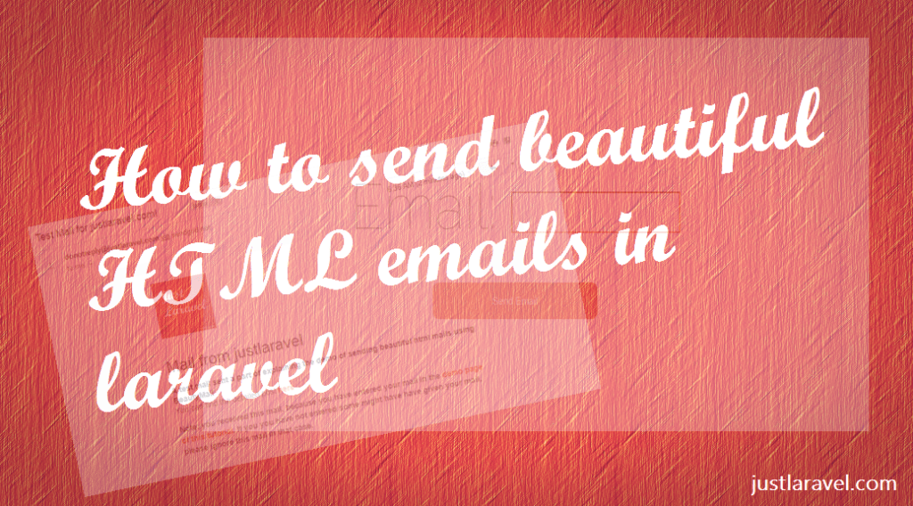 How to send beautiful HTML emails with Laravel using Beauty mail