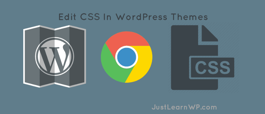 How to Edit CSS In WordPress Theme using chrome dev tools