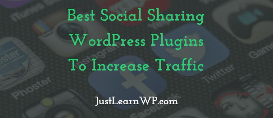 Best Social Sharing WordPress Plugins To Increase Traffic 2017 2018 2019