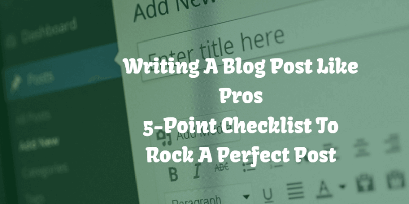 Writing A Blog Post Like Pros