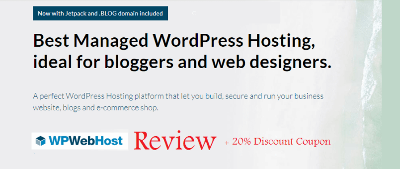 WPWebHost review - Best Managed WordPress Hosting for Bloggers & Web Designers