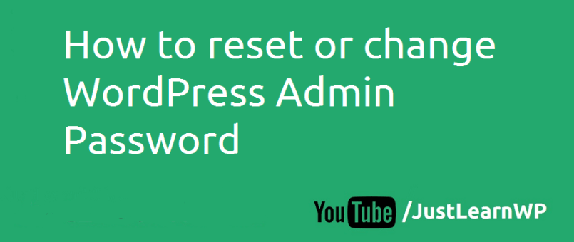 How to reset or change WordPress Admin Password