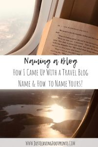 Naming a Blog: How I Came Up with a Travel Blog Name & How to Name Yours