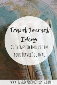 Travel Journal Ideas: 20 Things to Include in Your Travel Journal