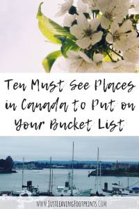 Ten Must See Places in Canada to Put on Your Bucket List